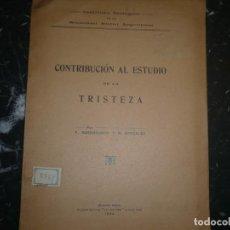 Libros antiguos: CONTRIBUCION AL ESTUDIO DE LA TRISTEZA F.ROSENBUSCH R.GONZALEZ 1922 BUENOS AIRES. Lote 80895227