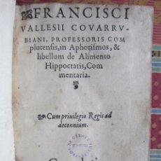 Libros antiguos: 1561-MEDICINA.HIPÓCRATES.FRANCISCO VALLÉS DE COVARRUBIAS.ALCALÁ HENARES.MÉDICO DE FELIPE II.COMPLUTI. Lote 81120052