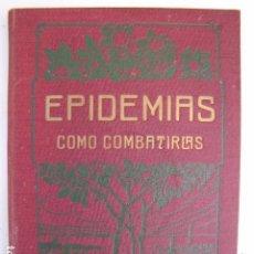 Libros antiguos: EPIDEMIAS COMO COMBATIRLAS. DOCTOR FOREST. Lote 81245304