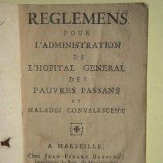 Libros antiguos: 1737 - REGLEMENT POUR L'ADMINSTRATION DE L'HOPITAL A MARSEILLE (HOSPITAL DE POBRES) - J.P. BREBION. Lote 81673180
