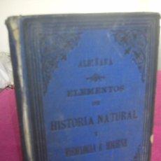 Libros antiguos: ELEMENTOS DE HISTORIA NATURAL Y FISIOLOGÍA E HIGIENE, ALBIÑANA JOSÉ 1896 LERIDA. Lote 81738304