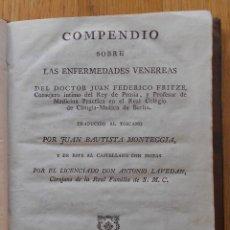 Libros antiguos: COMPENDIO SOBRE LAS ENFERMEDADES VENEREAS, DOCTOR JUAN FEDERICO FRITZE. Lote 82153900