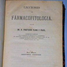 Libros antiguos: LECCIONES DE FARMACOFITOLOGIA (1870). Lote 82908624