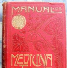 Libros antiguos: MANUAL DE MEDICINA INTERNA - AÑO 1902 - ENVÍO NACIONAL INCLUIDO. Lote 83432888