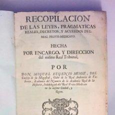 Libros antiguos: RECOPILACIÓN DE LAS LEYES, PRAGMÁTICAS REALES,...REAL PROTO-MEDICATO.- MUÑOZ, MIGUEL EUGENIO (1751). Lote 83558464