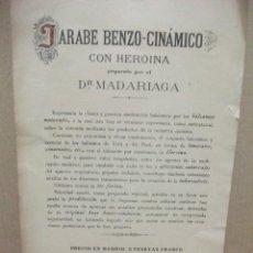 Libros antiguos: JARABE CON HEROINA, HACIA 1900. DOCTOR MADARIAGA 15.5 X 22.5 CM FOLLETO DE UNA SOLA HOJA. Lote 83796636