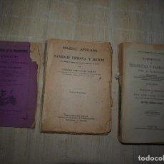Libros antiguos: OPORTUNIDAD DE LA TRAQUIOTOMIA. HIGIENE APLICADA Y SANIDAD URBANA Y RURAL. ELEMENTOS DE TERAPÉUTICA . Lote 84134532