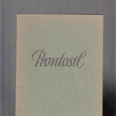 Libros antiguos: PRONTOSIL, DE BAYER. Lote 84800696
