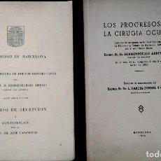 Libros antiguos: OFTALMOLOGIA,2 LIBRO DOCTOR Y CONDE HERMENEGILDO ARRUGA,OFTALMOLOGO,INVESTIDO HONORIS CAUSA,FIRMADO. Lote 84866760