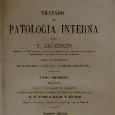 Libros antiguos: 1881 - TRATADO DE PATOLOGÍA INTERNA - JACCOUD, S.. Lote 84957160