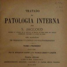 Libros antiguos: 1892 - TRATADO DE PATOLOGÍA INTERNA - JACCOUD, S.. Lote 84959652