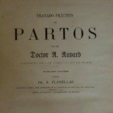 Libros antiguos: TRATADO PRÁCTICO DE PARTOS - AUVARD, DOCTOR A.. Lote 84963456
