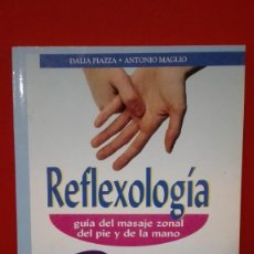 Libros antiguos: LIBRO DE REFLEXOLOGIA DEL PIE Y LA MANO. Lote 84989264