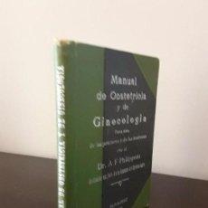 Libros antiguos: MANUAL DE OBSTETRICIA Y DE GINECOLOGIA DR.A.F PHILIPPEAU. BUDAPEST 1902.. Lote 85077480