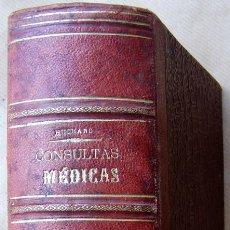 Libros antiguos: LIBRO DE MEDICINA - CONSULTAS MEDICAS AÑO 1904 ENVÍO GRATIS . Lote 85346572