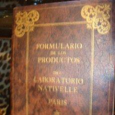 Libros antiguos: FOLLETO ANTIGUO FORMULARIO PRODUCTOS LABORATORIO NATIVELLE PARIS. Lote 85771940