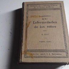 Libros antiguos: LIBRO DE MEDICINA..DIAGNOSTICO DE LAS ENFERMEDADES DE LOS NIÑOS..E. FEER 1927. Lote 85819016