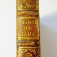 Libros antiguos: PRINCIPIOS DE CIRUGÍA. JORGE DE LA FAYE / JUAN GALISTEO. MADRID. ANTONIO MARIN, AÑO 1761.. Lote 85830920