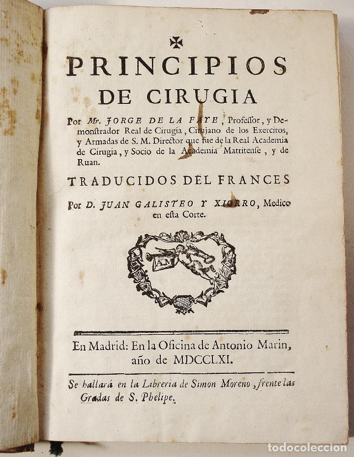 Libros antiguos: PRINCIPIOS DE CIRUGÍA. JORGE DE LA FAYE / JUAN GALISTEO. MADRID. ANTONIO MARIN, AÑO 1761. - Foto 3 - 85830920