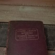 Libros antiguos: DICCIONARIO DE LO TERMINOS USADOS EN MEDICINA GARNIER - DELAMAIRE 1915. Lote 86793056