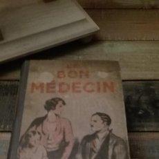 Libros antiguos: LE BON MEDECIN. LAROUSSE -PARIS. Lote 86793108