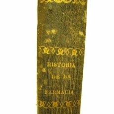 Libros antiguos: HISTORIA DE LA FARMACIA 1847. Lote 87055684