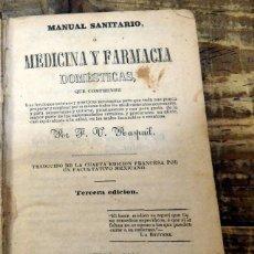 Libros antiguos: MANUAL DE LA SALUD O MEDICINA Y FARMACIA DOMESTICAS - RASPAIL - 1849. Lote 87118164