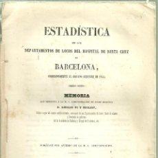 Libros antiguos: 3729.-ESTADISTICA DE LOS DEPARTAMENTO DE LOCOS DEL HOSPITAL DE SANTA CRUZ DE BARCELONA-PI Y MOLIST. Lote 87532196