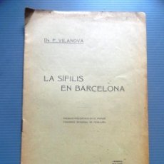Libros antiguos: LIBRO LA SIFILIS EN BARCELONA , DR P.VILANOVA. (MEDICINA, FARMACIA). Lote 87650784