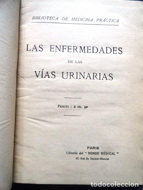Libros antiguos: LIBRO LAS ENFERMEDADES DE LAS VIAS URINARIAS (MEDICINA, FARMACIA) - Foto 4 - 87651324