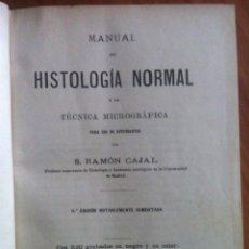 Libros antiguos: RAMÓN Y CAJAL. MANUAL DE HISTOLOGÍA NORMAL Y DE TÉCNICA MICROGRÁFICA. 1914. Lote 108023058