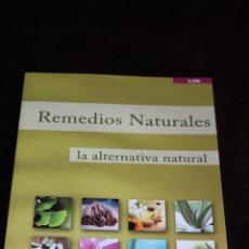 Libros antiguos: REMEDIOS NATURALES (ALTERNATIVA NATURAL). Lote 185898790