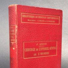 Libros antiguos: CHIRURGIE DE L'APPAREIL GENITAL DE L'HOMME - NUMEROSAS FIGURAS - BUENA CONSERVACION . Lote 89258728
