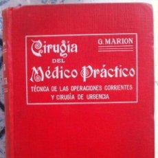 Libros antiguos: MARION. CIRUGÍA DEL MÉDICO PRÁCTICO. 1921. Lote 89603860