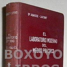 Libros antiguos: AGASSE-LAFONT, DOCTOR E.. EL LABORATORIO MODERNO DEL MÉDICO PRÁCTICO. Lote 42231274