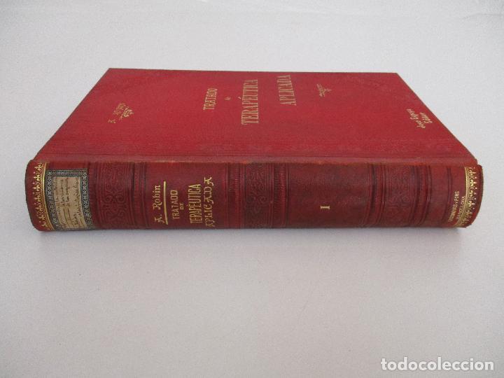 Libros antiguos: Tratado de Terapéutica Aplicada - Alberto Robin - José Espasa Editor - 8 Tomos - Completa - Año 1886 - Foto 45 - 206259152