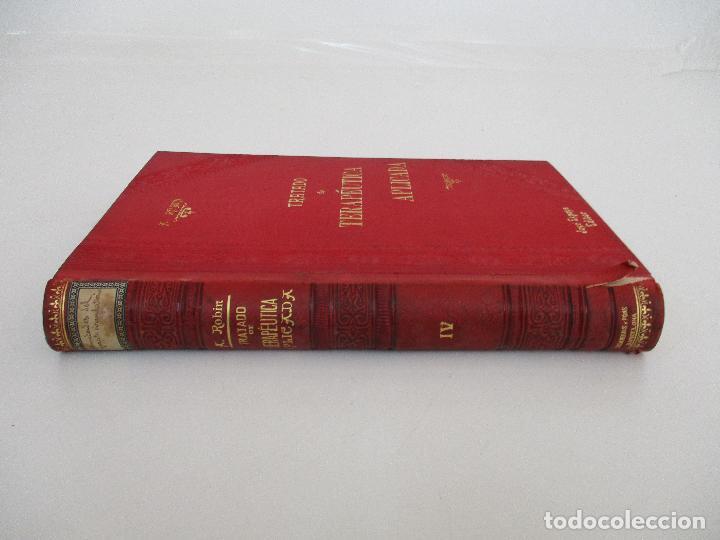 Libros antiguos: Tratado de Terapéutica Aplicada - Alberto Robin - José Espasa Editor - 8 Tomos - Completa - Año 1886 - Foto 15 - 206259152