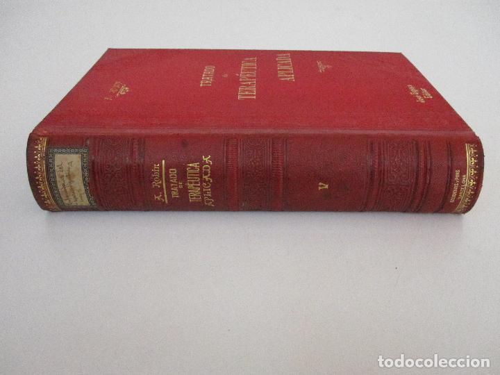 Libros antiguos: Tratado de Terapéutica Aplicada - Alberto Robin - José Espasa Editor - 8 Tomos - Completa - Año 1886 - Foto 7 - 206259152