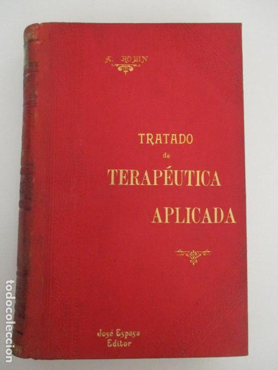 Libros antiguos: Tratado de Terapéutica Aplicada - Alberto Robin - José Espasa Editor - 8 Tomos - Completa - Año 1886 - Foto 34 - 206259152