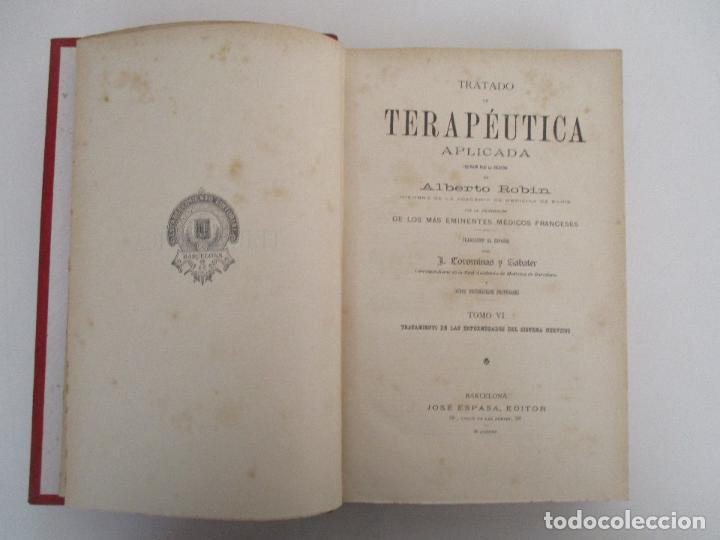 Libros antiguos: Tratado de Terapéutica Aplicada - Alberto Robin - José Espasa Editor - 8 Tomos - Completa - Año 1886 - Foto 42 - 206259152