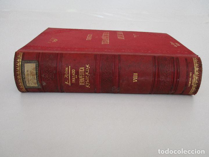 Libros antiguos: Tratado de Terapéutica Aplicada - Alberto Robin - José Espasa Editor - 8 Tomos - Completa - Año 1886 - Foto 25 - 206259152