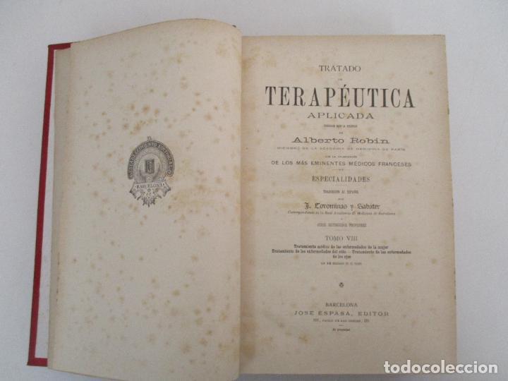 Libros antiguos: Tratado de Terapéutica Aplicada - Alberto Robin - José Espasa Editor - 8 Tomos - Completa - Año 1886 - Foto 26 - 206259152