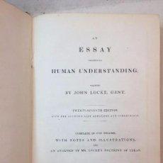 Libros antiguos: HUMAN UNDERSTANDING JOHN LOCKE, 1836 COMPLETA EN UN VOLÚMEN 27ª ED. INGLÉS PENSAMIENTO MEDICINA. Lote 90205156