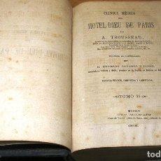 Libros antiguos: CLINICA MEDICA DEL HOTEL-DIEU DE PARIS POR A.TROUSSEAU TOMO II (1868). Lote 90228288