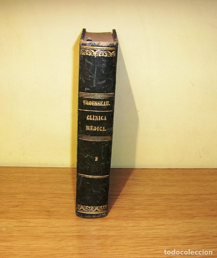Libros antiguos: CLINICA MEDICA DEL HOTEL-DIEU DE PARIS POR A.TROUSSEAU TOMO II (1868) - Foto 4 - 90228288