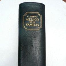 Libros antiguos: EL NUEVO MÉDICO DE LA FAMILIA. TRATADO SOBRE LA PREVENCIÓN Y CURACIÓN DE ENFERMEDADES. 1928. Lote 90374456