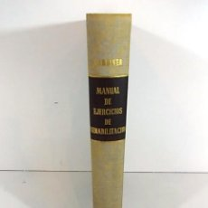 Libros antiguos: MANUAL DE EJERCICIOS DE REHABILITACION CINESITERAPIA POR M. DENA GARDINER 1964. Lote 90415699