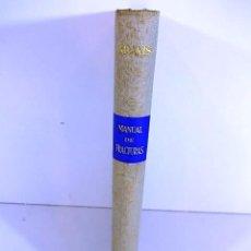Libros antiguos: MANUAL DE FRACTURAS Y LESIONES ARTICULARES DE JHON CRAWFORD ADAMS AÑO 1961. Lote 90415829