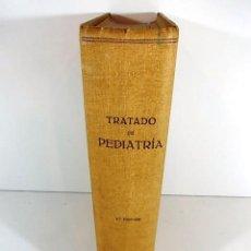 Libros antiguos: TRATADO DE PEDIATRIA DEL AÑO 1947 . Lote 90416329