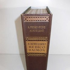 Libros antiguos: FORMULARIO MEDICO A.PEDRO-PONS Y M. SORIANO GUIA PRACTICA DE TERAPEUTICA CLINICA. Lote 90517830